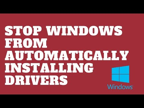 Stop Windows From Automatically Installing Drivers