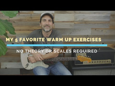 5 Easy Warm Up Exercises, No Theory Needed -  Guitar Lesson