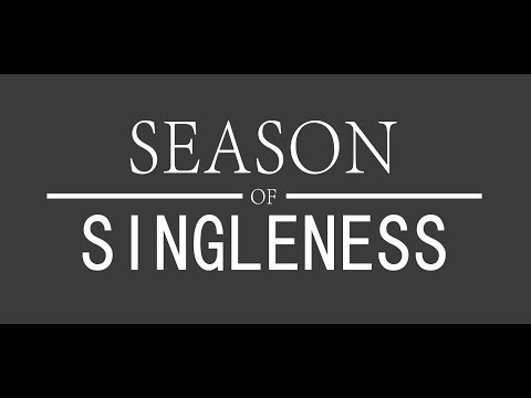 3 Things To Work On In Your Season Of Singleness!