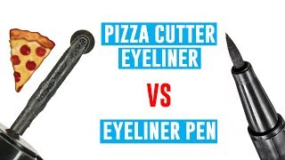 Pizza Cutter Eyeliner VS Eyeliner Pen