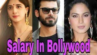 Pakistani Actors Salary In Bollywood | Fawad Khan | Mawra Hocane | Atif Aslam | Imran Abbas |