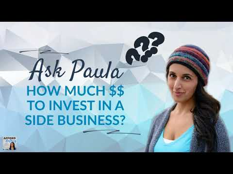 How Much Money Should You Invest in a Side Hustle? | Podcast | Audio-Only