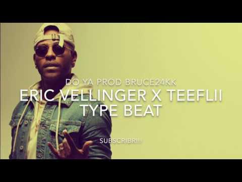 FREE Type Beat Do Ya Eric Bellinger X Teeflii Type Beat Prod BRUCE24KK