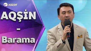 Aqşin Fateh - Barama (5də5)
