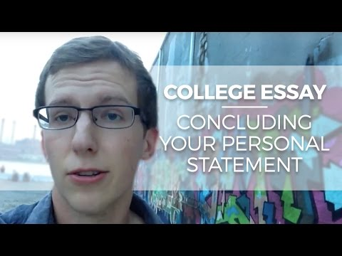 College Essay Ending: How to conclude your personal statement/ Common App  essay