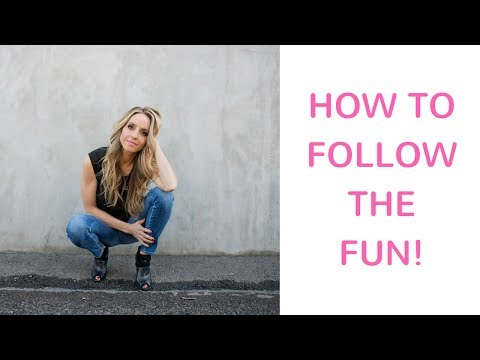 Follow the Fun: Ask Yourself How You Want to Feel