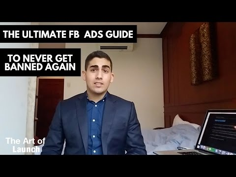 Facebook Ads Ban Tutorial: How To Never Get Your Ad Account Banned