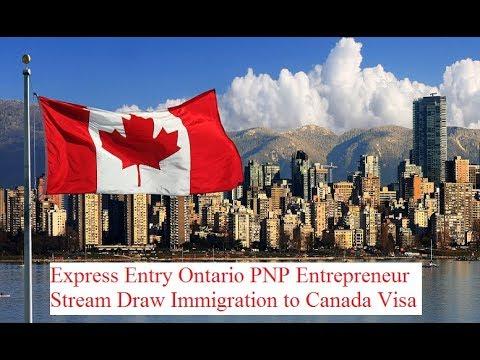 April 2018 Express Entry Update Ontario PNP Entrepreneur Stream Immigration to Canada Visa