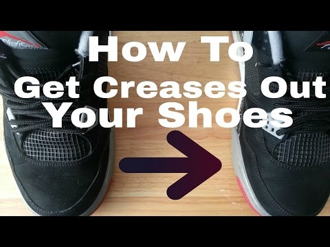 How To Get Creases Out Your Shoes