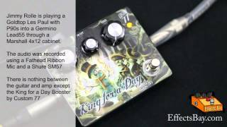 Custom 77 King For A Day Booster Demo
