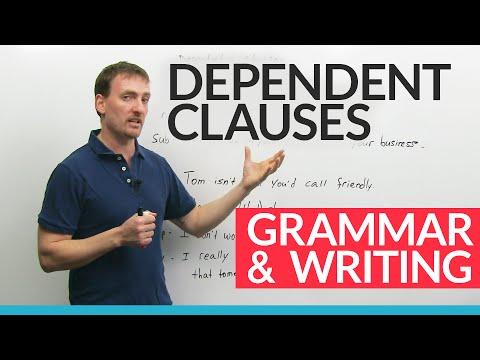 Advanced English Grammar: Dependent Clauses