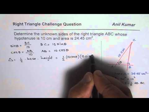 Find Sides of Triangle Given Hypotenuse and Area Challenge