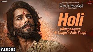 Padmaavat: Holi (Manganiyars & Langa