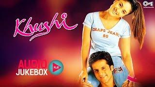 Khushi Audio Songs Jukebox | Fardeen Khan, Kareena Kapoor | Superhit Hindi Songs