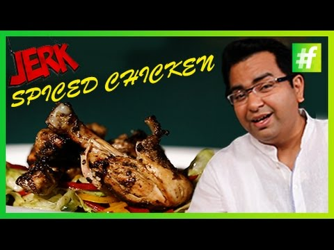 How to Cook Mouth-Watering Jerk Spiced Chicken | By Chef Ajay Chopra