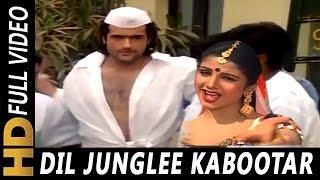 Dil Junglee Kabootar   Udit Narayan, Sadhana Sargam   Qahar 1997 Songs   Ramba, Arman Kohli