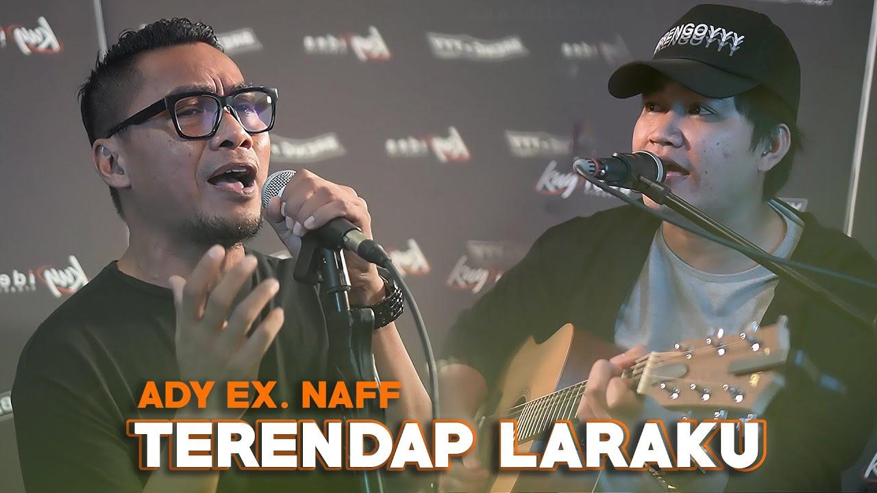 Download Terendap Laraku - Ady Ex. Naff Ft. Angga Candra (KOLABORASI) MP3 Gratis