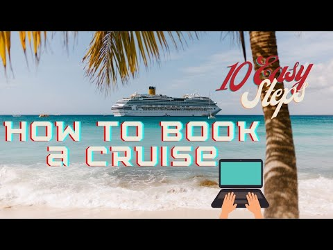 How To Book A Cruise In 10 Easy Steps