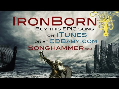 SONGHAMMER - IronBorn - Game of Thrones inspired  song