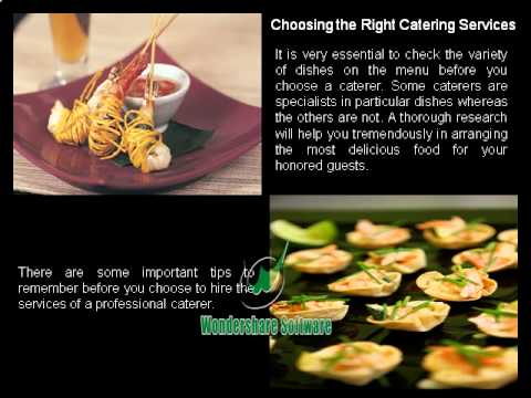 Best Ways to Choose Excellent Catering Services