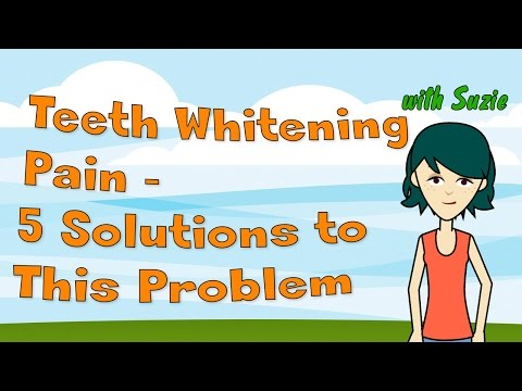 Teeth Whitening Pain: 5 Solutions to This Potentially Painful Problem