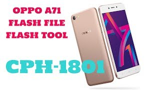 OPPO A71 CPH1801 2018 FULL FLASH & PIN PATTERN AND FRP REMOVE