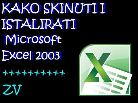 Kako skinuti i istalirati Microsoft Excel 2003