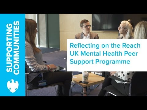 The Reach UK Mental Health peer support programme - one year in | Barclays