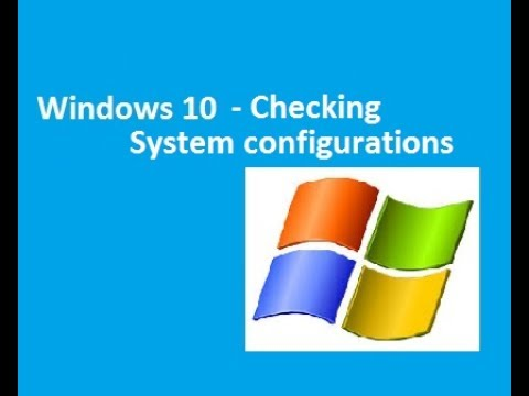 Windows 10 - Checking system specifications or configuration
