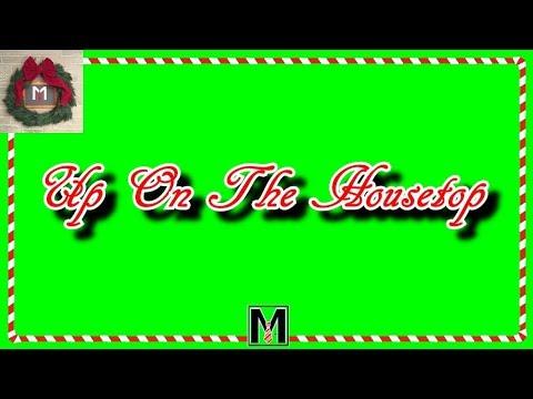 Up On The Housetop - CHRiSTMAS KARAOKE