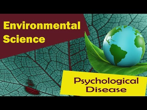 | Diseases Caused by Pollution | Psychological Diseases | - Environmental Science