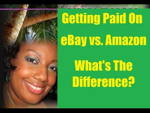 The Differences Between Getting Paid On eBay Versus Amazon