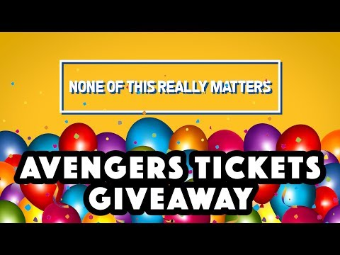 WIN AVENGERS MOVIE TICKETS!!! INFINITY WAR TICKET GIVEAWAY!!!