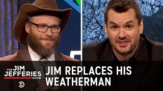 Jim Replaces His Weatherman - The Jim Jefferies Show