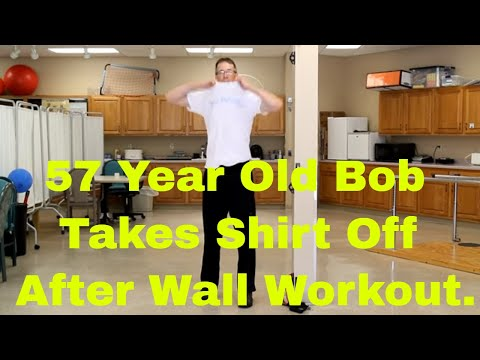 57 Year Old Bob Takes His Shirt Off. Wall Workout with Resistance Bands.