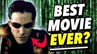 Why The Matrix may be the BEST MOVIE EVER! | Film Legends