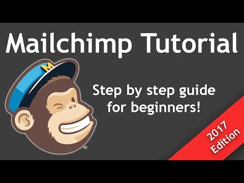 Tutorial: How To Create And Send A Mailchimp Campaign From Start To Finish - For Beginners (2017)