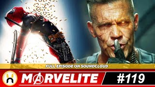 Deadpool 2 Reshoots and Reactions Controversy   Marvelite #119