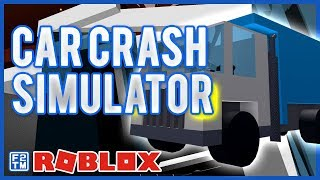 Crashing Cars Roblox Car Crash Simulator