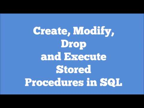 CREATE, ALTER, EXECUTE and DROP a stored Procedure in SQL