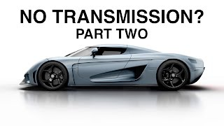 I Was Wrong - Why The Koenigsegg Regera Has No Transmission