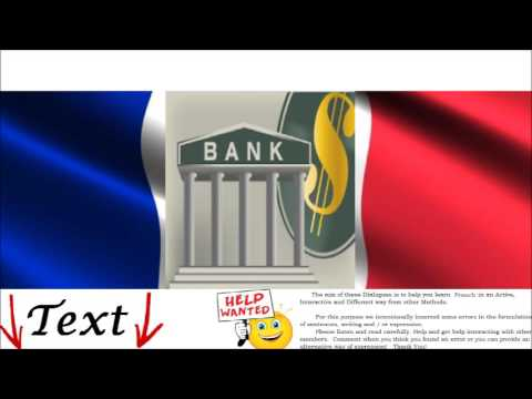 French Conversation - At the Bank = À la banque - Money, Deposits, Credit Cards in France