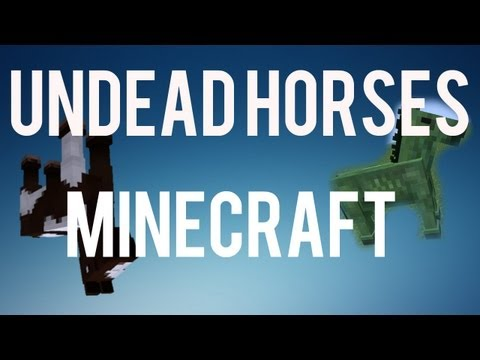 Undead Horses in Minecraft 1.6