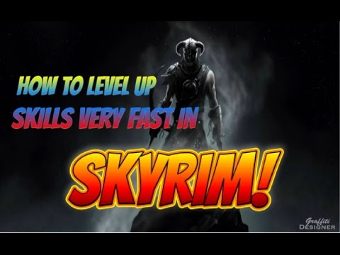 How to level up your skills very quickly in skyrim!