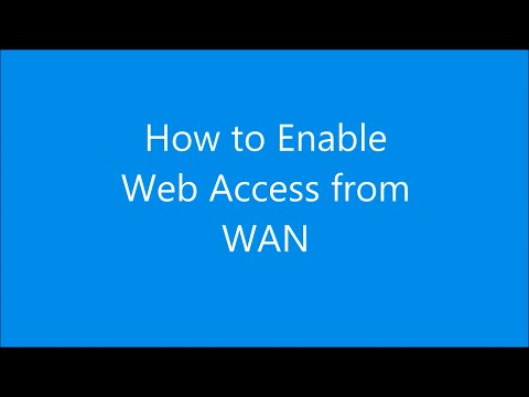 ASUS Router - Enable Web Access from WAN