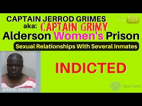 Alderson Federal Prison - Captain Grimes Arrested for Sex With Inmates.