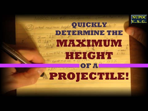 NUPOC VSG #71 - Maximum Height of a Projectile