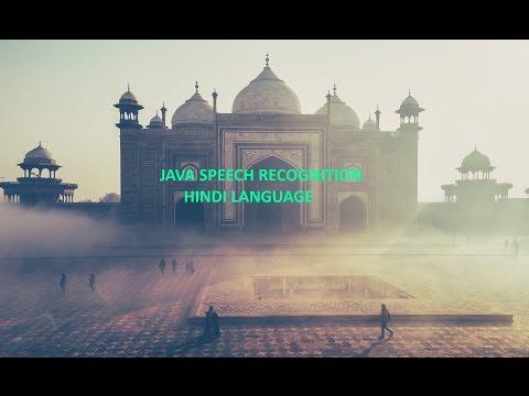 Java Speech Recognition Tutorial 1.1 Hindi Language