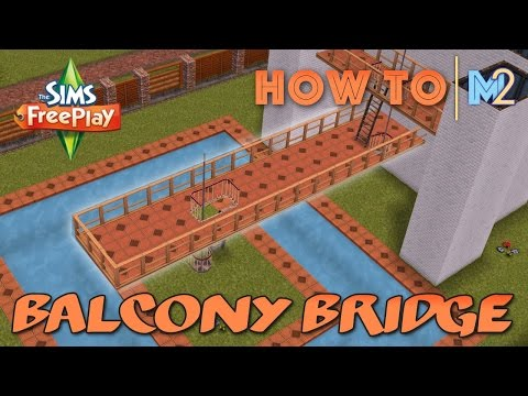Sims FreePlay - How To Build Balcony Bridges (Tutorial & Walkthrough)