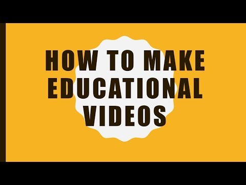 Learn How to make educational videos ?